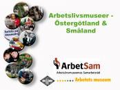 Arbetslivsmuseer--Ostergotland-och-Smaland audioguide
